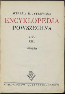 Wielka ilustrowana encyklopedia powszechna, T. 13, Polska