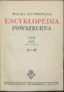 Wielka ilustrowana encyklopedia powszechna, T. 19, A-G (Uzupełniający)