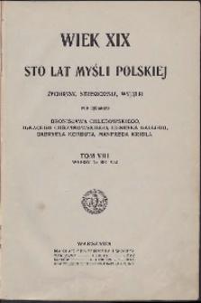 Wiek XIX : sto lat myśli polskiej : życiorysy, streszczenia, wyjątki. T. VIII. Wypisy nr 881-932