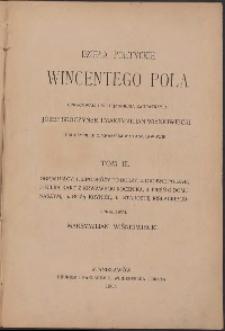 Dzieła poetyckie Wincentego Pola T. III. obejmujący 1. Z podróży po burzy, 2. Drobne Poezye, 3. Kilka kart z krwawego rocznika, 4. Pieśń o domu naszym, 5. Bożą krynicę, 6. Starostę Kiślackiego