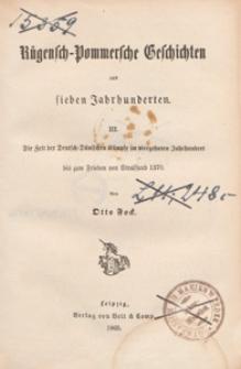 Die Zeit der Deutsch-Dänischen Kämpfe im vierzehnten Jahrhundert bis zum Frieden von Stralsund 1370
