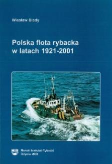 Polska flota rybacka w latach 1921-2001. Kalendarium tragicznych zdarzeń na statkach rybackich w latach 1945-2000