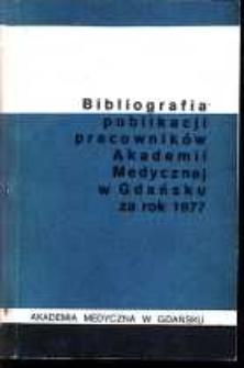 Bibliografia Publikacji Pracowników Akademii Medycznej w Gdańsku za rok 1977