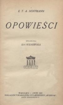 Opowieści : 1)Przygody w noc sylwestrową, 2)Ślub, 3)Niesamowity gość, 4)Zbójcy / spolszczyła Ida Wieniewska