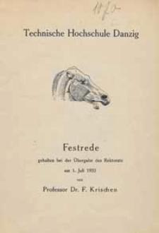 Festrede gehalten bei der Ubergabe des Rektorats am 1. Juli 1931 von Prof. Dr. F. Krischen