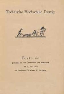 Festrede gehalten bei der Ubernahme des Rektorats am 1. Juli 1932 von Prof. Dr. Otto E. Heuser
