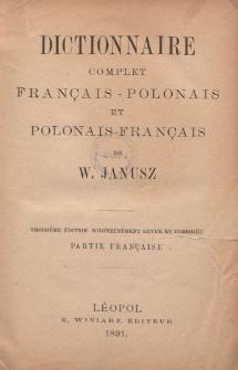 Dictionnaire complet français-polonais et polonais-français : partie française