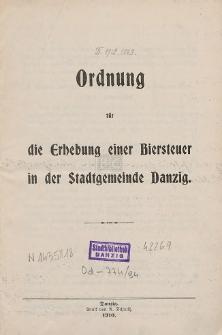 Ordnung für die Erhebung einer Biersteuer in der Stadtgemeinde Danzig