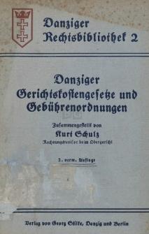 Danziger Gerichtskostengesetze und Gebührenordnungen : Tekstausgabe