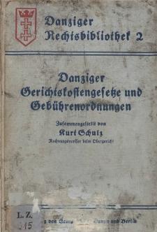 Danziger Gerichtskostengesetze und Gebührenordnungen : Textausgabe