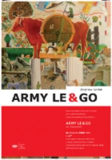Plakat do wystawy ARMY LE & GO prof. Zbigniew Gorlak 11 stycznia 2011 roku G 18