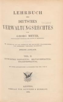 Lehrbuch des deutschen Verwaltungsrechtes. T. 2, Auswärtige Verwaltung, Militärverwaltung, Finanzverwaltung