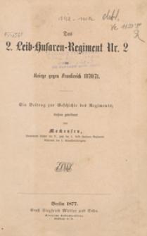 Das 2. Leitb-Husaren-Regiment Nr. 2 im Kriege gegen Frankreich 1870/71