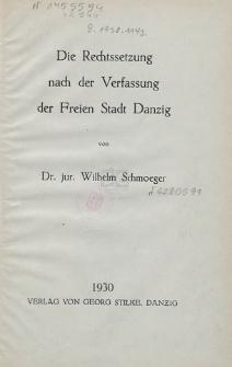 Die Rechtssetzung nach der Verfassung der Freien Stadt Danzig