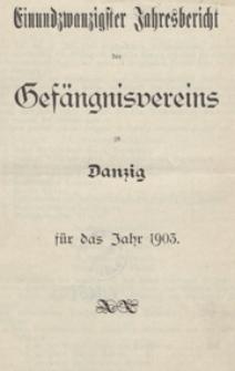 21 Jahresbericht des Gesängnisvereins zu Danzig für das Jahr 1903