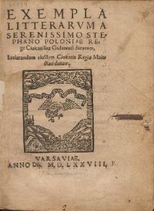 Exempla Litterarvm A Serenissimo Stephano Poloniae Rege Ciuitati suæ Gedanensi datarum. Iusiurandum eiusdem Ciuitatis Regiæ Maiestati datum