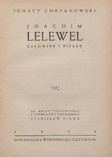Joachim Lelewel : człowiek i pisarz