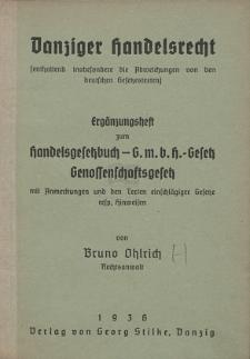 Danziger Handelsrecht (enthaltend insbesondere die Abweichungen von den deutschen Gesetzestexten) : Ergänzungsheft zum Handelsgesetzbuch - Gesetz Genossenschaftsgesetz [...]