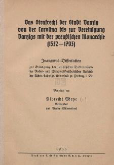 Das Strafrecht der Stadt Danzig von der Carolina bis zur Vereinigung Danzigs mit der preußischen Monarchie (1532-1793) : Inaugural-Dissertation