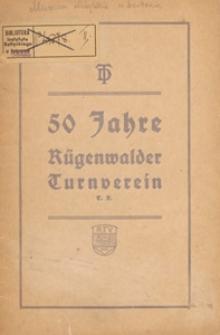 Festschrift zur 50-Jahr-Feier des Rügenwalder Turnvereins e.V. am 25. Oktober 1931