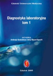 Diagnostyka laboratoryjna. T. 1