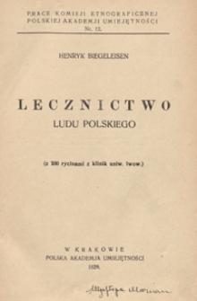 Lecznictwo ludu polskiego : z 100 rycinami z klinik uniw. lwow.
