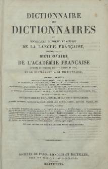 Dictionnaire des dictionnaires ou vocabulaire universel et complet de la langue française. [T.] 1, A.-F.