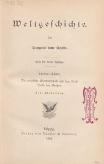 Weltgeschichte. T. 5, Die arabische Weltherrschaft und das Reich Karls des Grossen. Abt. 1
