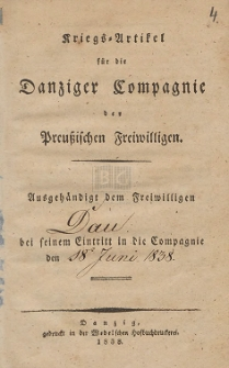 Kriegs-Artikel für die Danziger Compagnie der Preußischen Freiwilligen