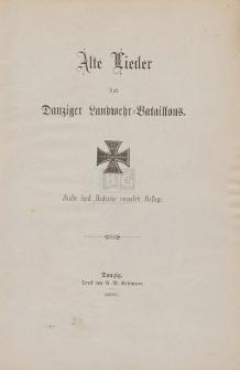 Alte Lieder des Danziger Landwehr-Bataillons