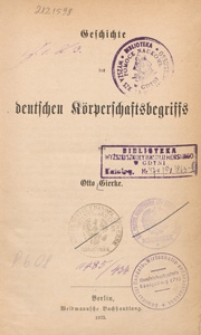 Das deutsche Genossenschaftsrecht. 2. Bd., Geschichte des deutschen Körperschaftsbegriffs