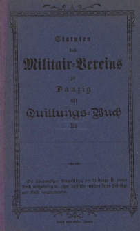 Statuten des Militair-Vereins zu Danzig : mit Quittungs-Buch für