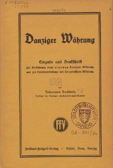 Danziger Währung : Eingabe und Denkschrift zur Einführung einer eigenen Danziger Währung und zur Vereinheitlichung mit der polnischen Währung