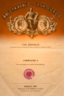 Zeitschrift für Bauwesen, Jg. 1, H. 1-12 (1851)