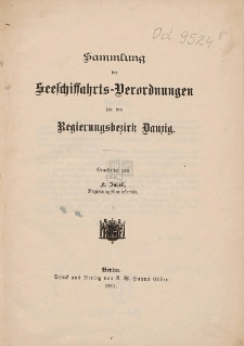 Sammlung der Seeschiffahrts-Verordnungen für den Regierungsbezirk Danzig