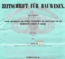 Zeitschrift für Bauwesen, Jg. 2, H. 1-12 (1852)