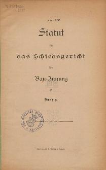 Statut für das Schiedsgericht der Bau-Innung zu Danzig