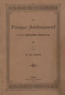 Das Danziger Fleischergewerk in seiner geschichtlichen Entwickelung