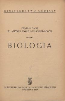 Biologia : program nauki w 11-letniej ogólnokształcącej : projekt