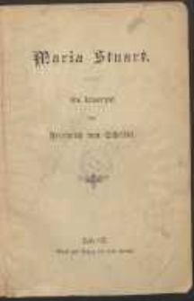 Maria Stuart : ein Trauerspil