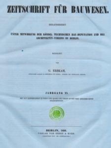 Zeitschrift für Bauwesen, Jg. 6, H. 1-12 (1856)