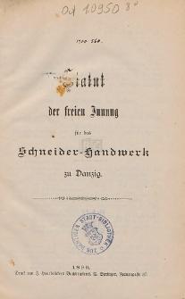Statut der freien Innung für das Schneider- Handwerk zu Danzig