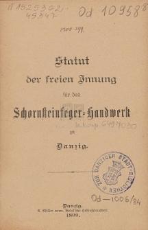 Statut der freien Innung für das Schornsteinfeger-Handwerk zu Danzig