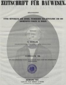 Zeitschrift für Bauwesen, Jg. 7, H. 1-12 (1857)