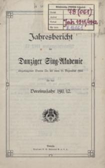 Jahresbericht der Danziger Sing-Akademie eingetragener Verein Nr. 50 vom 13 Dezember 1905 für das Vereinsjahr 1911/1912