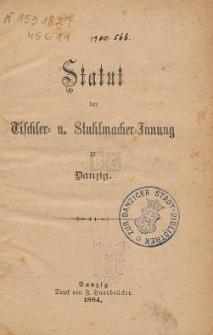 Statut der Tischler- u. Stuhlmacher-Innung zu Danzig