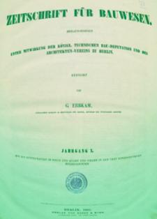 Zeitschrift für Bauwesen, Jg. 10, H. 1-12 (1860)