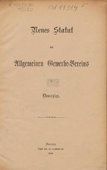 Neues Statut des Allgemeinen Gewerbe-Vereins zu Danzig