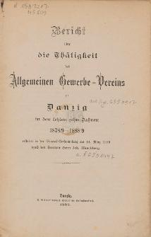 Bericht über die Thätigkeit des Allgemeinen Gewerbe-Vereins zu Danzig : in den letzten zehn Jahren 1878/9-1888/9