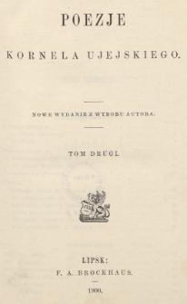 Poezje Kornela Ujejskiego. T. 2